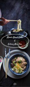 Mom's Blood Cake and Kidney Mee Sua