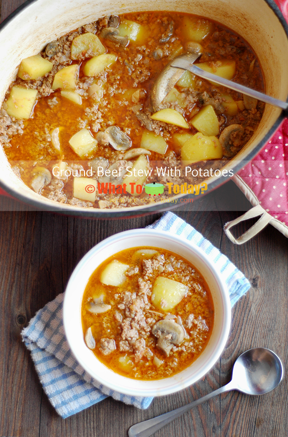 GROUND BEEF STEW WITH POTATOES