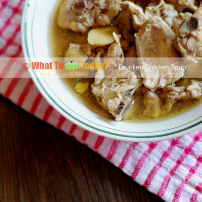 DRUNKEN CHICKEN SOUP