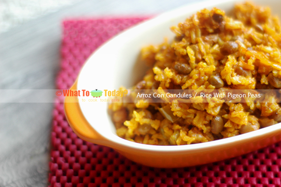 ARROZ CON GANDULES / RICE WITH PIGEON PEAS | What To Cook Today
