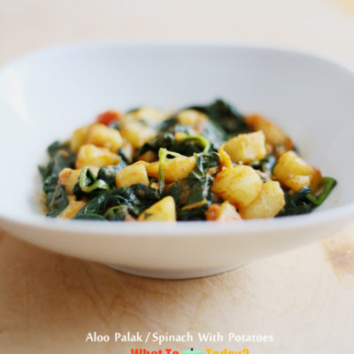 SPINACH WITH POTATOES / ALOO PALAK