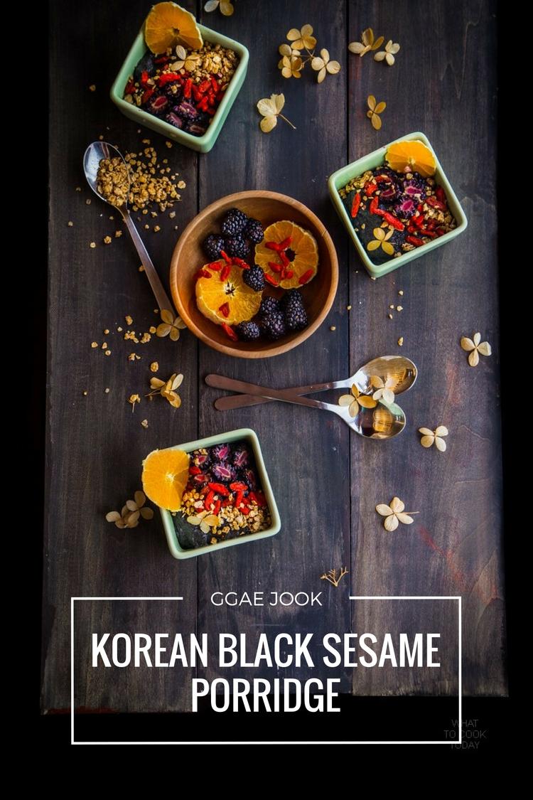 Korean black sesame porridge (Ggae jook). One of my favorite Asian porridge|What To Cook Today
