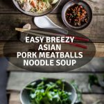 Easy Breezy Asian Pork Meatballs Noodle Soup