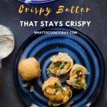Crispy Batter that Stays Crispy (for a long time)