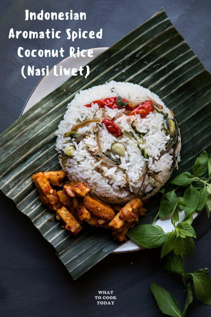 Nasi Liwet Sunda ( Indonesian Aromatic Spiced Coconut Rice)