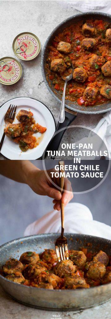 One-pan Tuna Meatballs in Green Chile Tomato Sauce